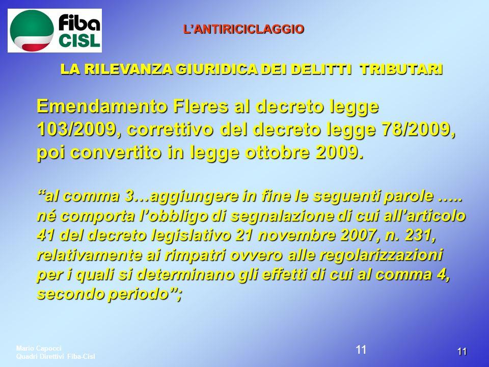 L'ANTIRICICLAGGIO LA RILEVANZA GIURIDICA DEI DELITTI TRIBUTARI.