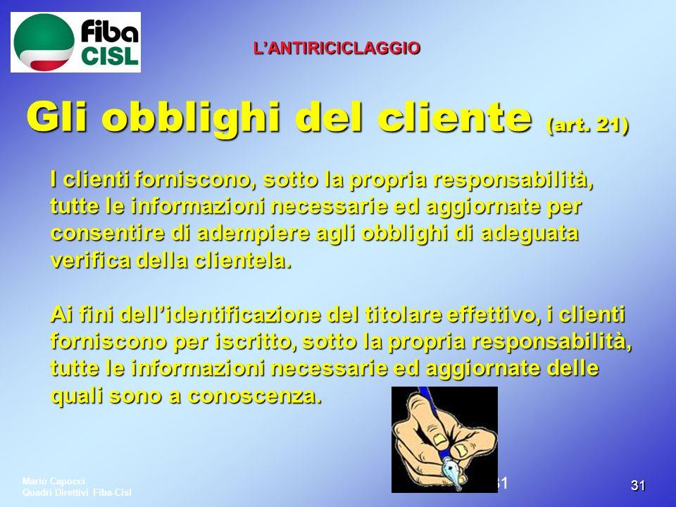 Gli obblighi del cliente (art. 21)