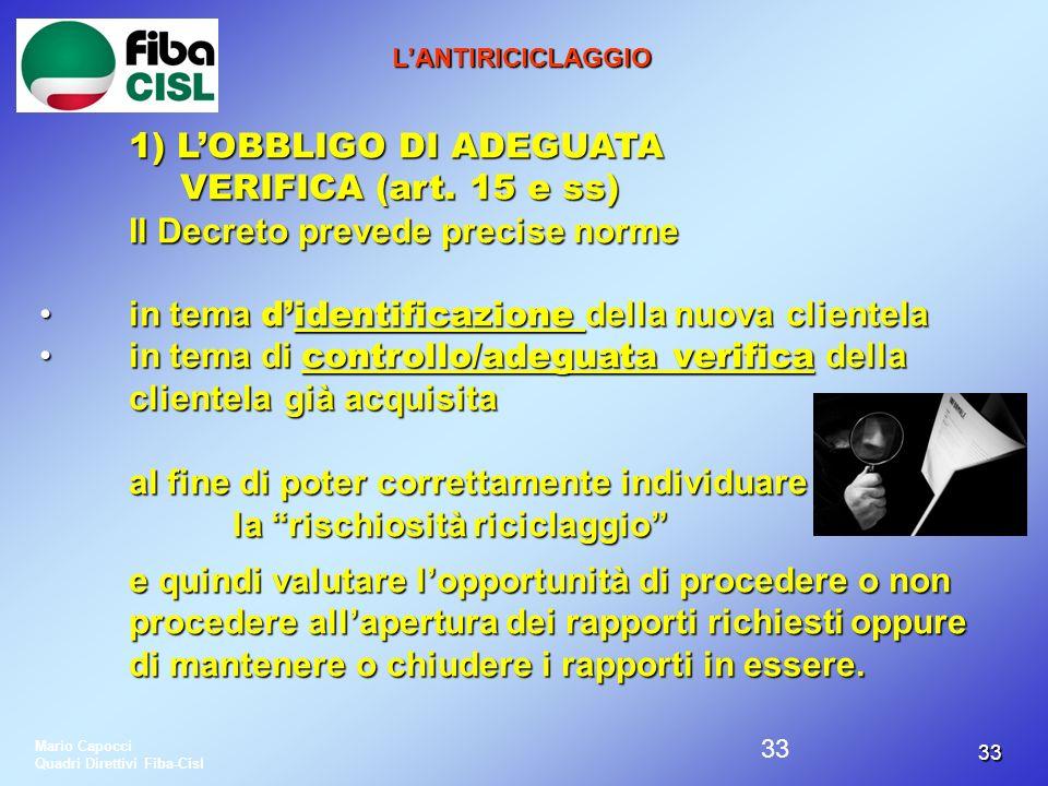 1) L'OBBLIGO DI ADEGUATA VERIFICA (art. 15 e ss)