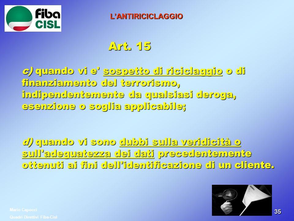 L'ANTIRICICLAGGIO Art. 15.