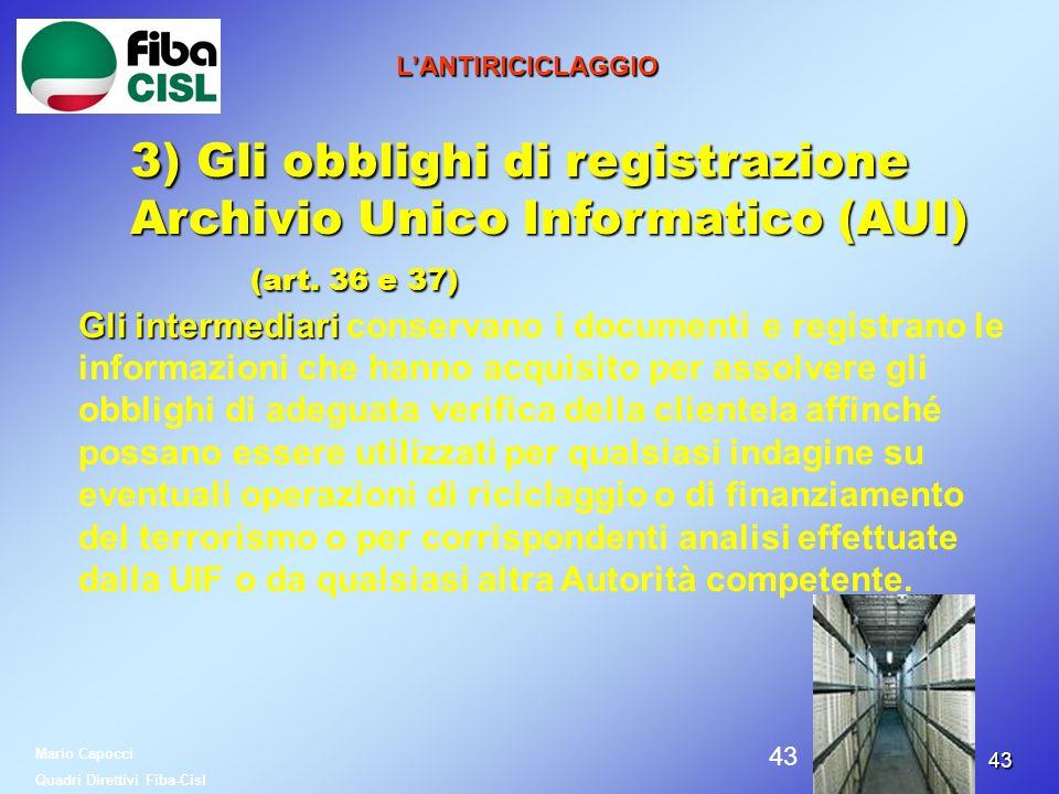 3) Gli obblighi di registrazione Archivio Unico Informatico (AUI)