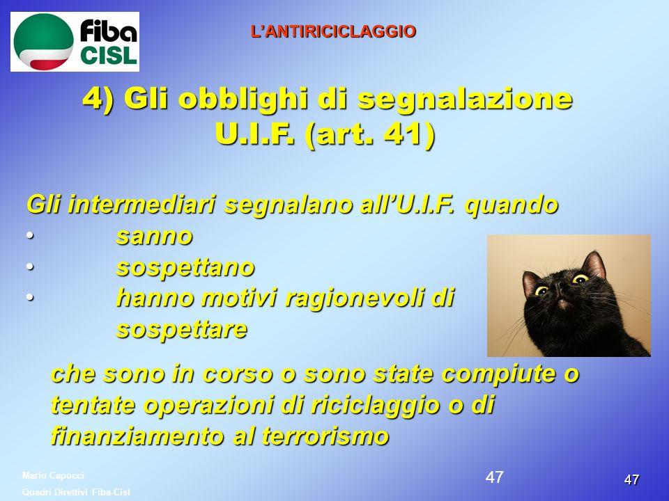 4) Gli obblighi di segnalazione U.I.F. (art. 41)