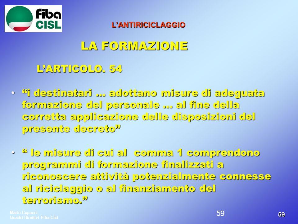 L'ANTIRICICLAGGIO LA FORMAZIONE. L'ARTICOLO. 54.