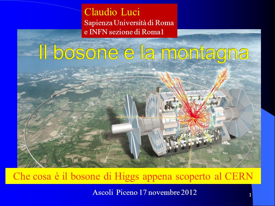 Che cosa è il bosone di Higgs appena scoperto al CERN