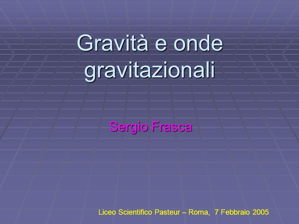 Gravità e onde gravitazionali