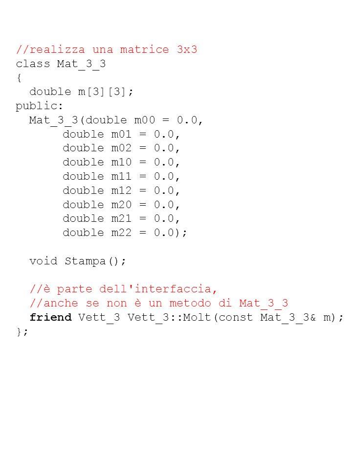 //realizza una matrice 3x3