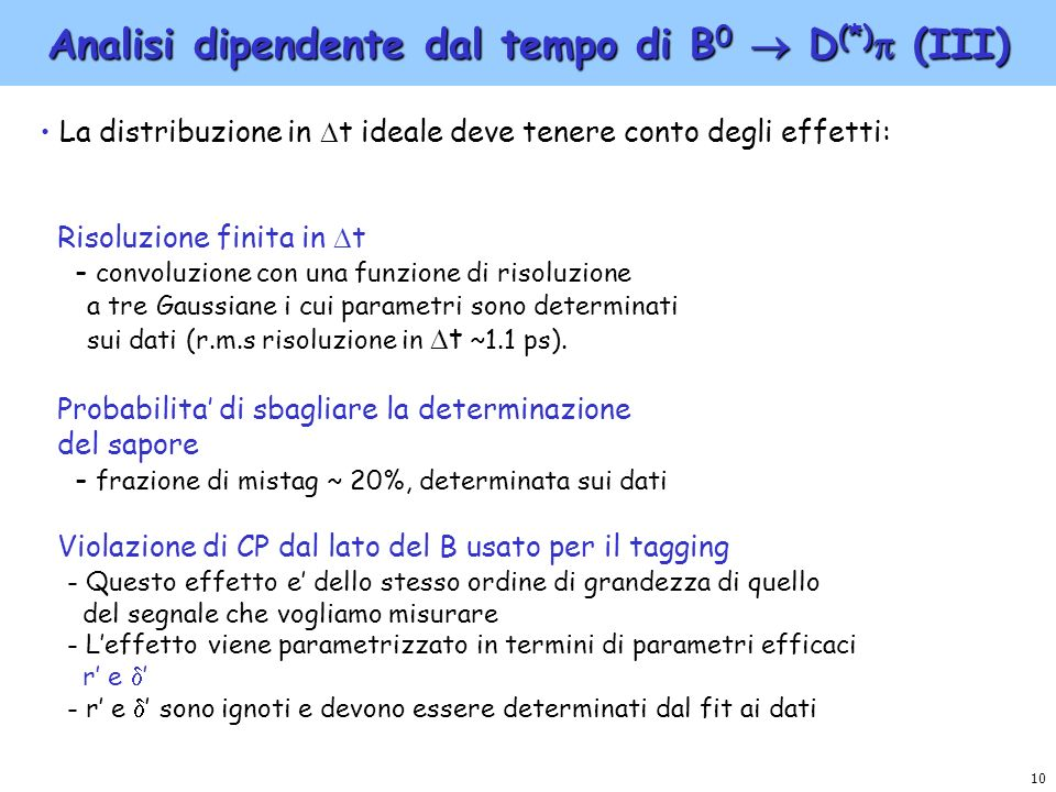 Analisi dipendente dal tempo di B0  D(*) (III)