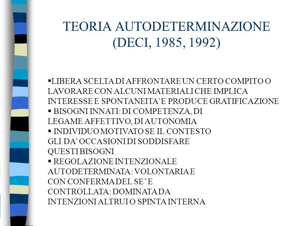 TEORIA AUTODETERMINAZIONE (DECI, 1985, 1992)