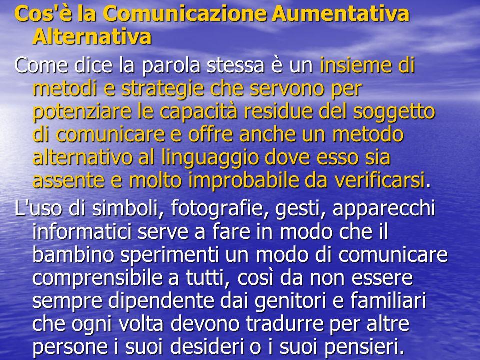 Cos è la Comunicazione Aumentativa Alternativa