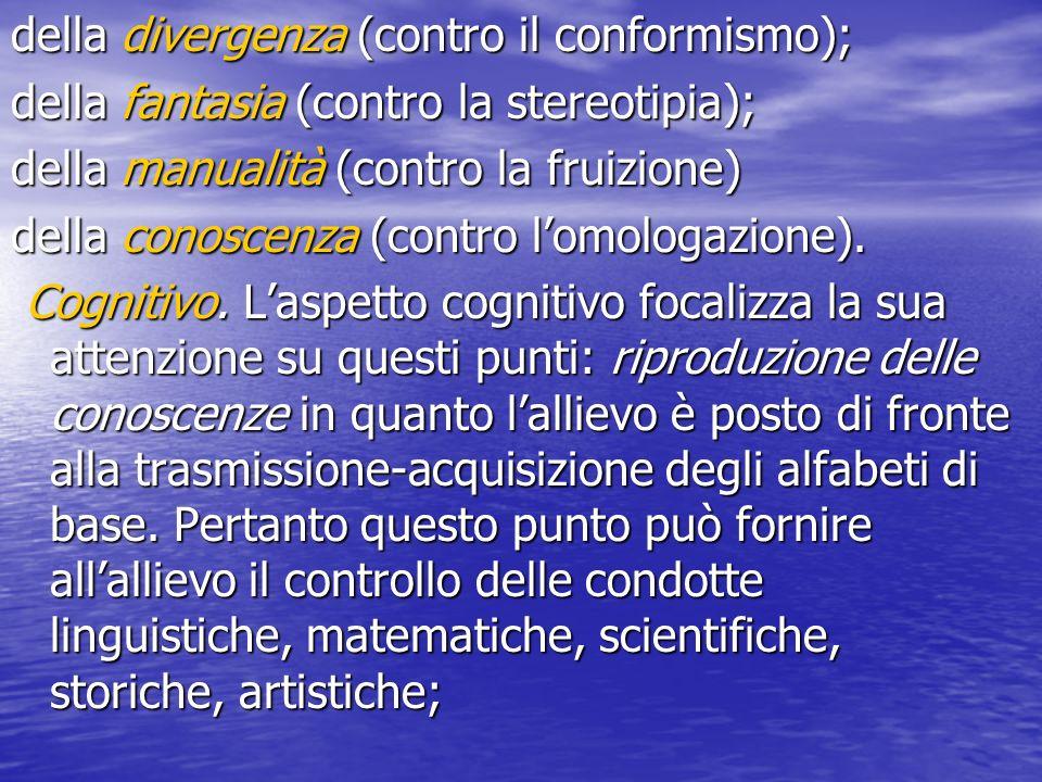 della divergenza (contro il conformismo);