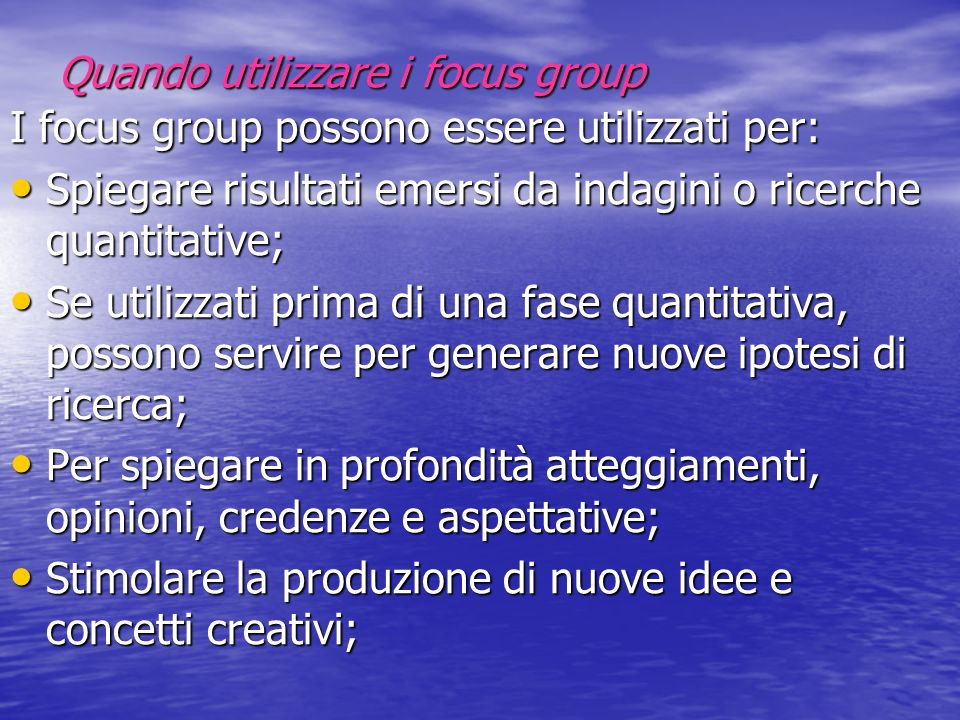 Quando utilizzare i focus group