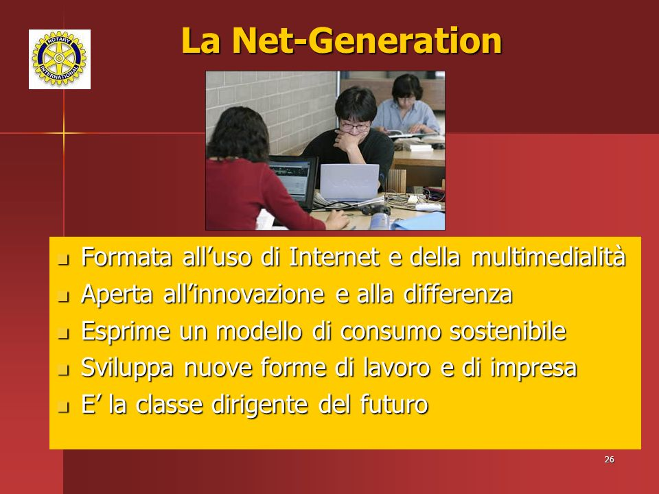 La Net-Generation Formata all'uso di Internet e della multimedialità