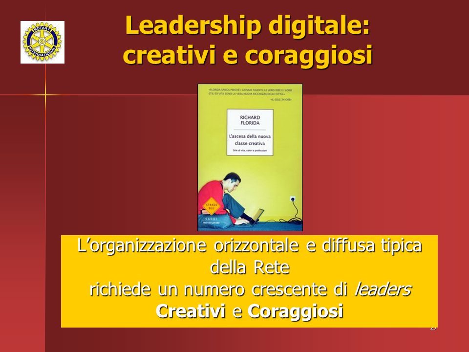 Leadership digitale: creativi e coraggiosi