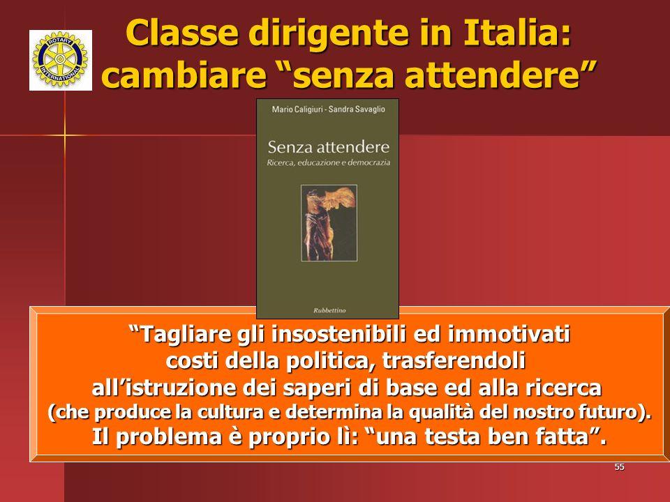 Classe dirigente in Italia: cambiare senza attendere