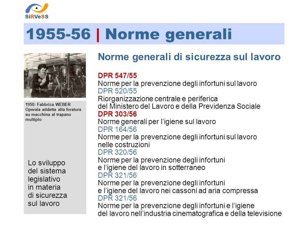 1955-56 | Norme generali Norme generali di sicurezza sul lavoro