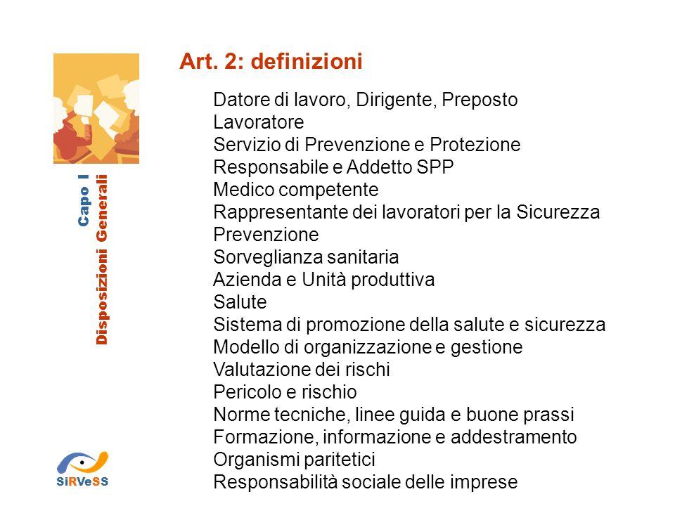 Art. 2: definizioni Datore di lavoro, Dirigente, Preposto Lavoratore