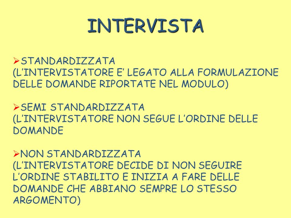 INTERVISTA STANDARDIZZATA