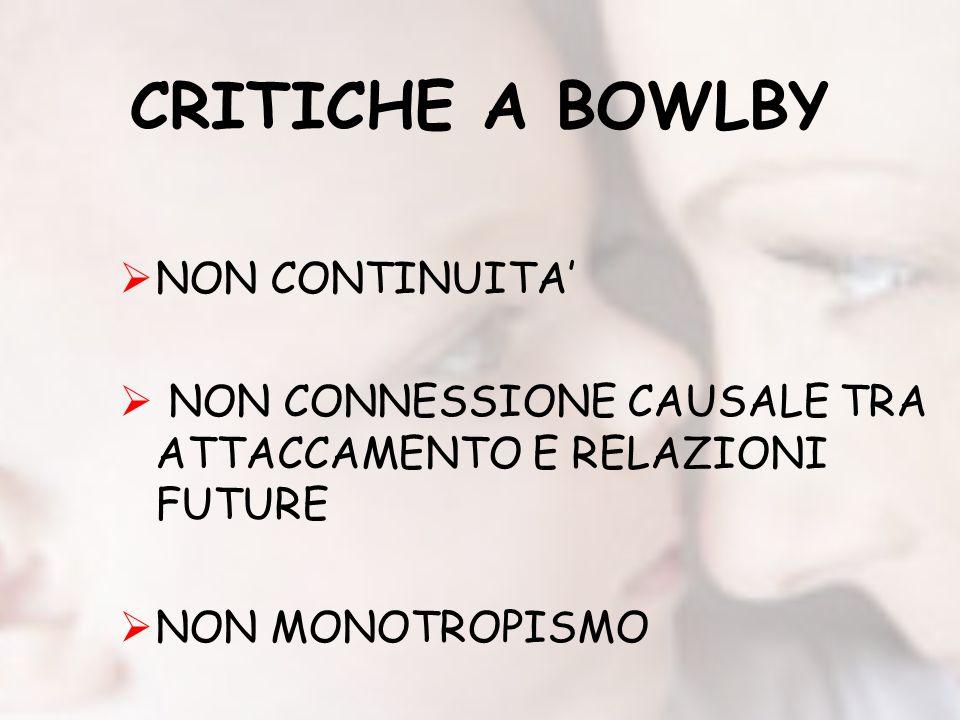 CRITICHE A BOWLBY NON CONTINUITA'