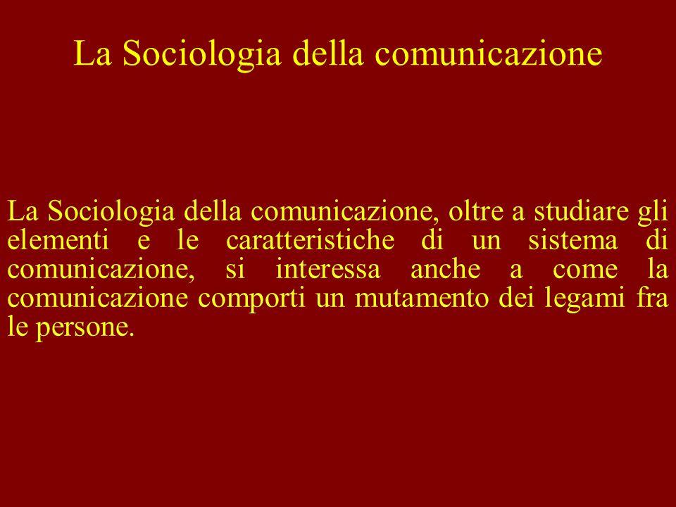 La Sociologia della comunicazione
