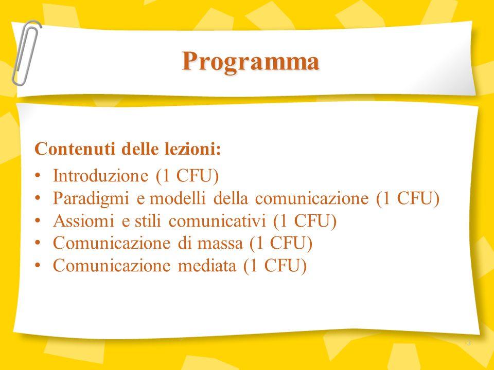 Programma Contenuti delle lezioni: Introduzione (1 CFU)