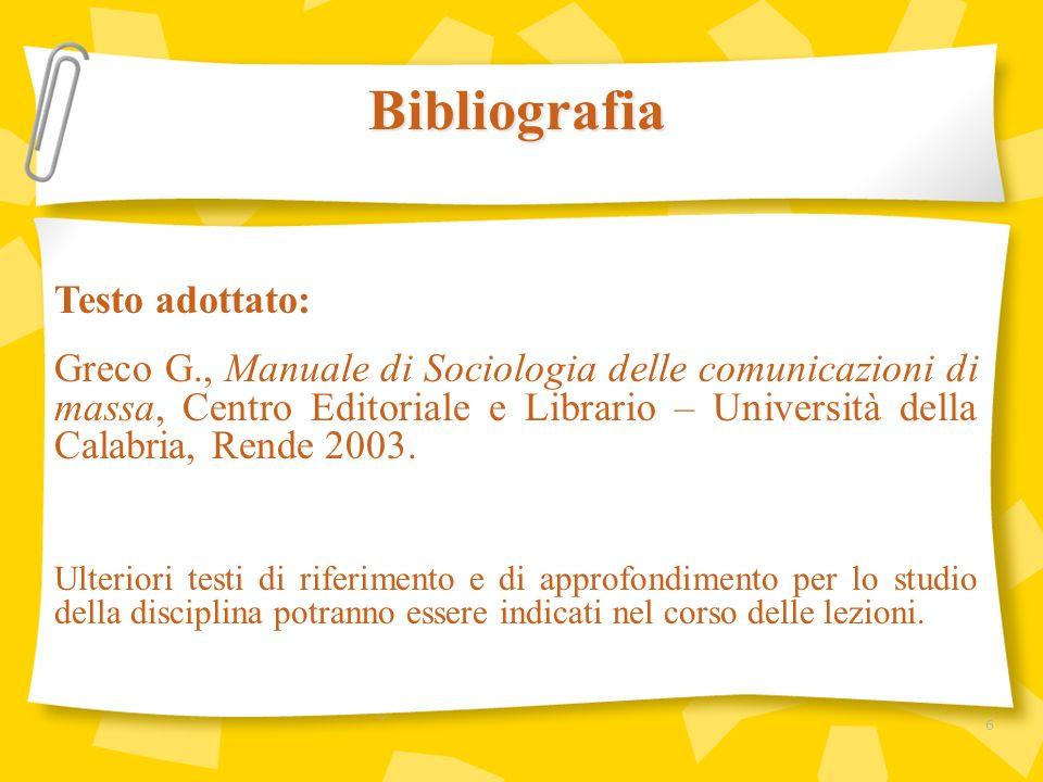 Bibliografia Testo adottato: