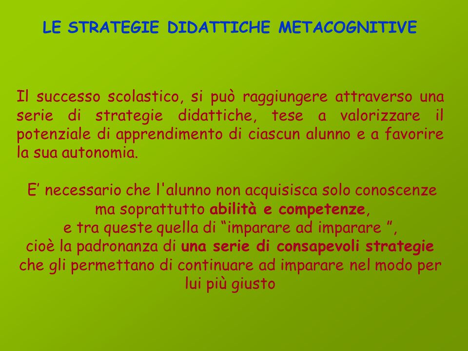 LE STRATEGIE DIDATTICHE METACOGNITIVE