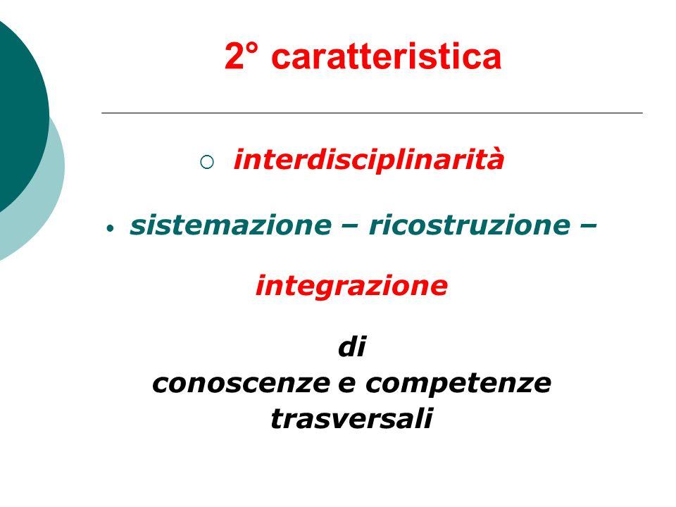 sistemazione – ricostruzione – conoscenze e competenze