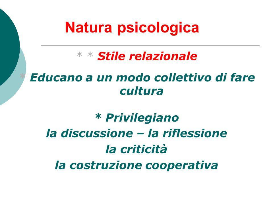 Natura psicologica * * Stile relazionale