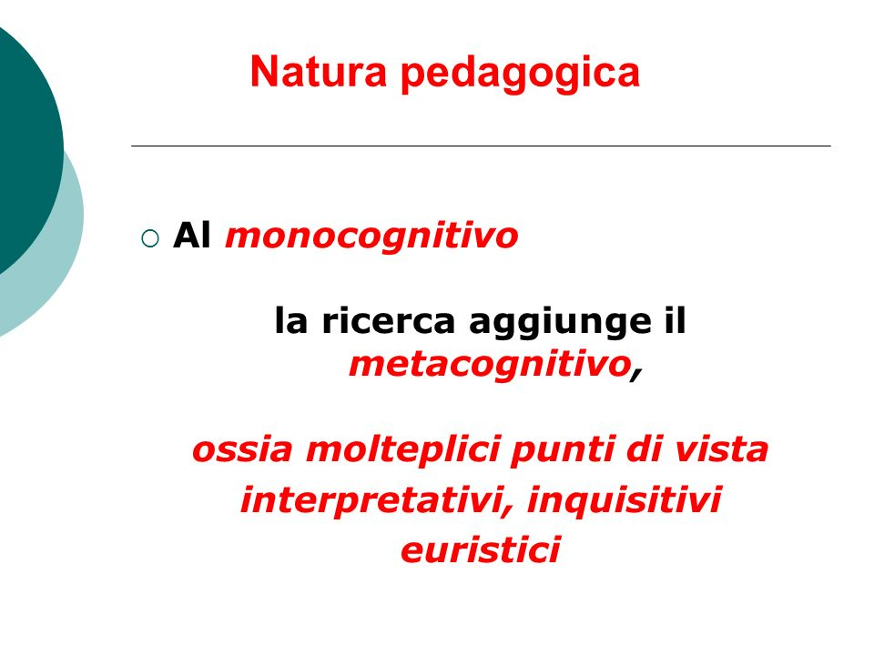 Natura pedagogica Al monocognitivo