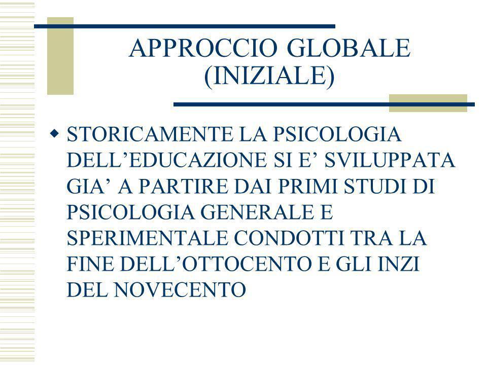 APPROCCIO GLOBALE (INIZIALE)