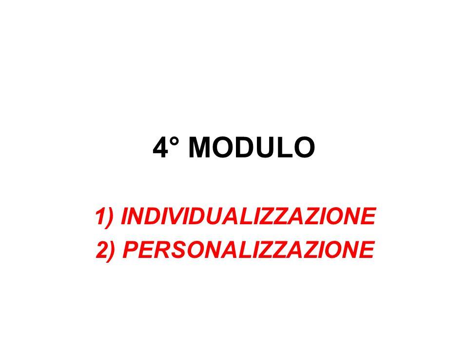 1) INDIVIDUALIZZAZIONE 2) PERSONALIZZAZIONE