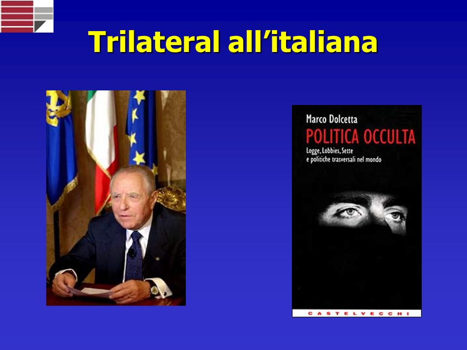 Trilateral all'italiana