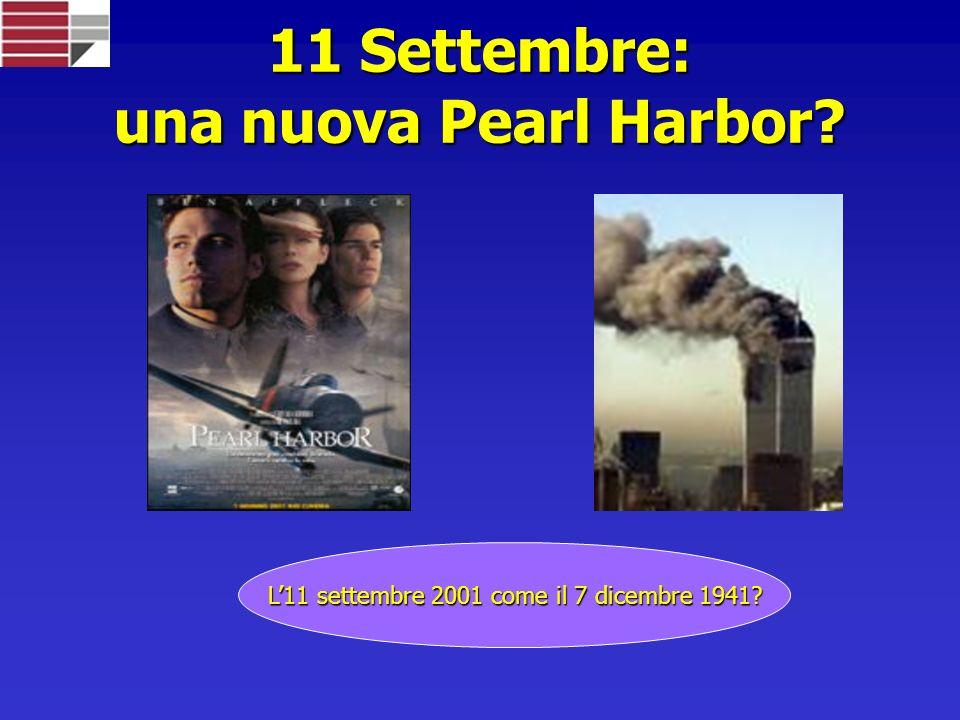 11 Settembre: una nuova Pearl Harbor