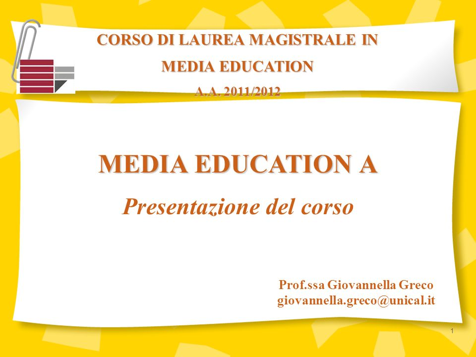 MEDIA EDUCATION A Presentazione del corso