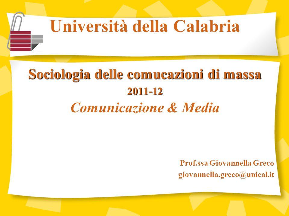 Università della Calabria Sociologia delle comucazioni di massa