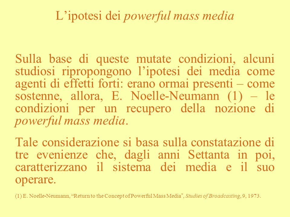 L'ipotesi dei powerful mass media