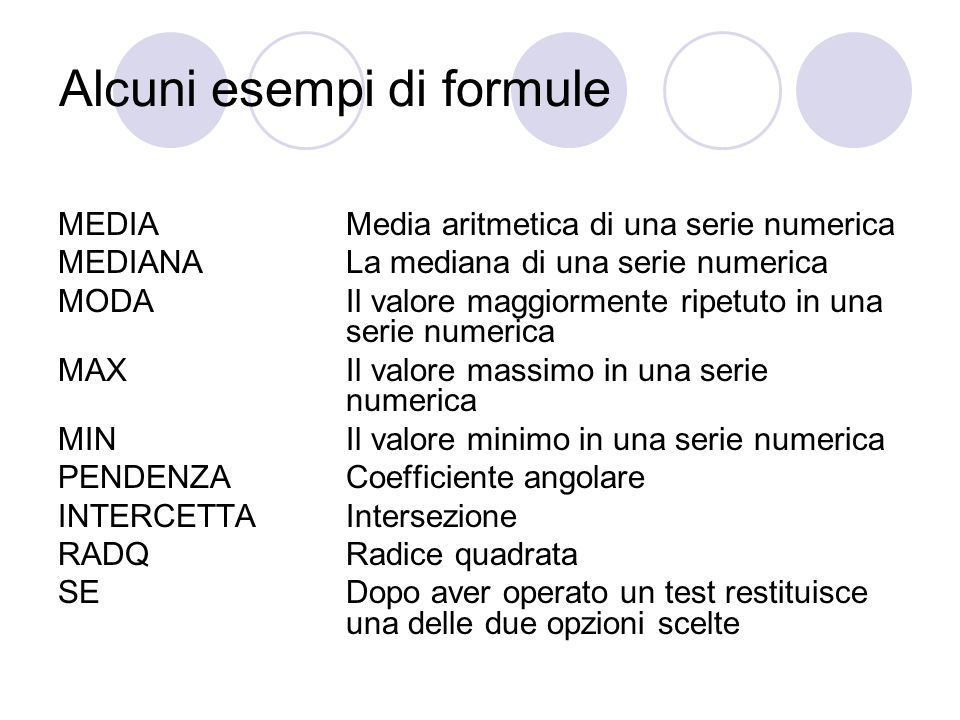 Alcuni esempi di formule