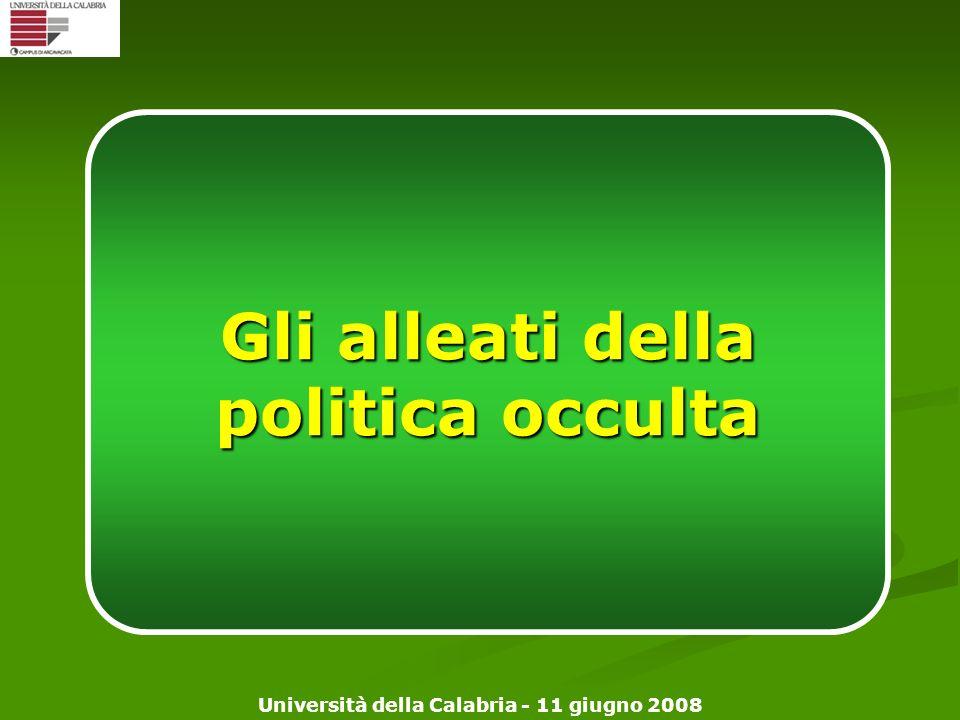Gli alleati della politica occulta