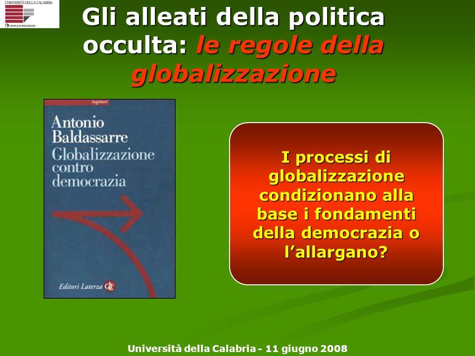 Gli alleati della politica occulta: le regole della globalizzazione