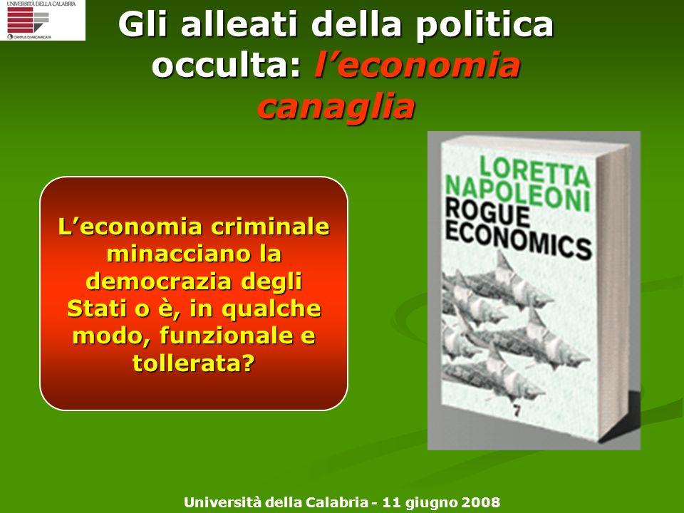 Gli alleati della politica occulta: l'economia canaglia