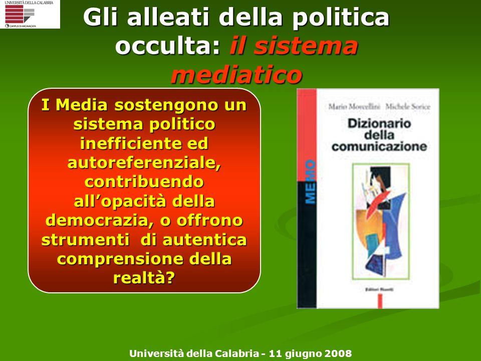Gli alleati della politica occulta: il sistema mediatico