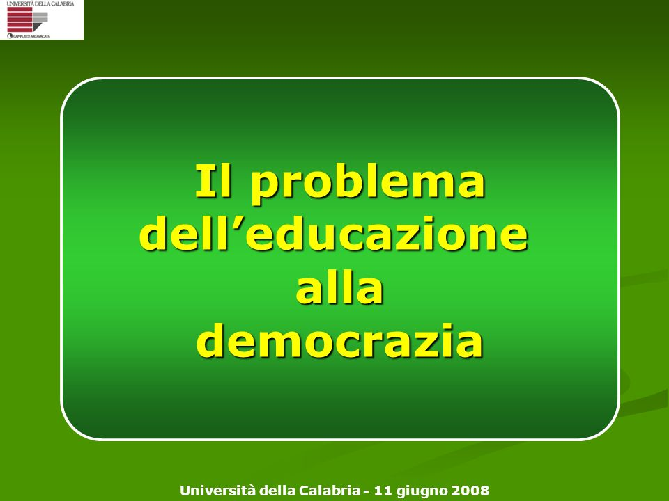 Il problema dell'educazione alla democrazia