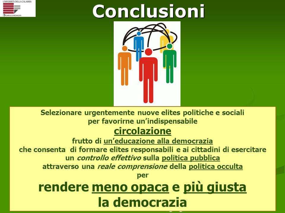 Conclusioni rendere meno opaca e più giusta la democrazia circolazione