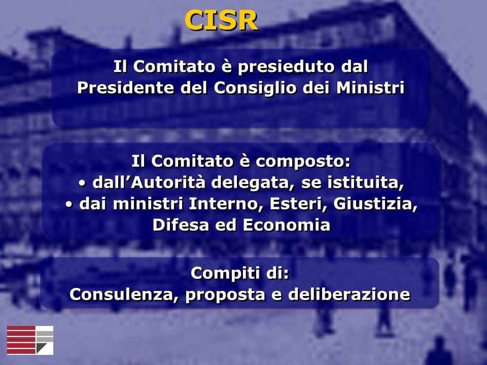 CISR Il Comitato è presieduto dal