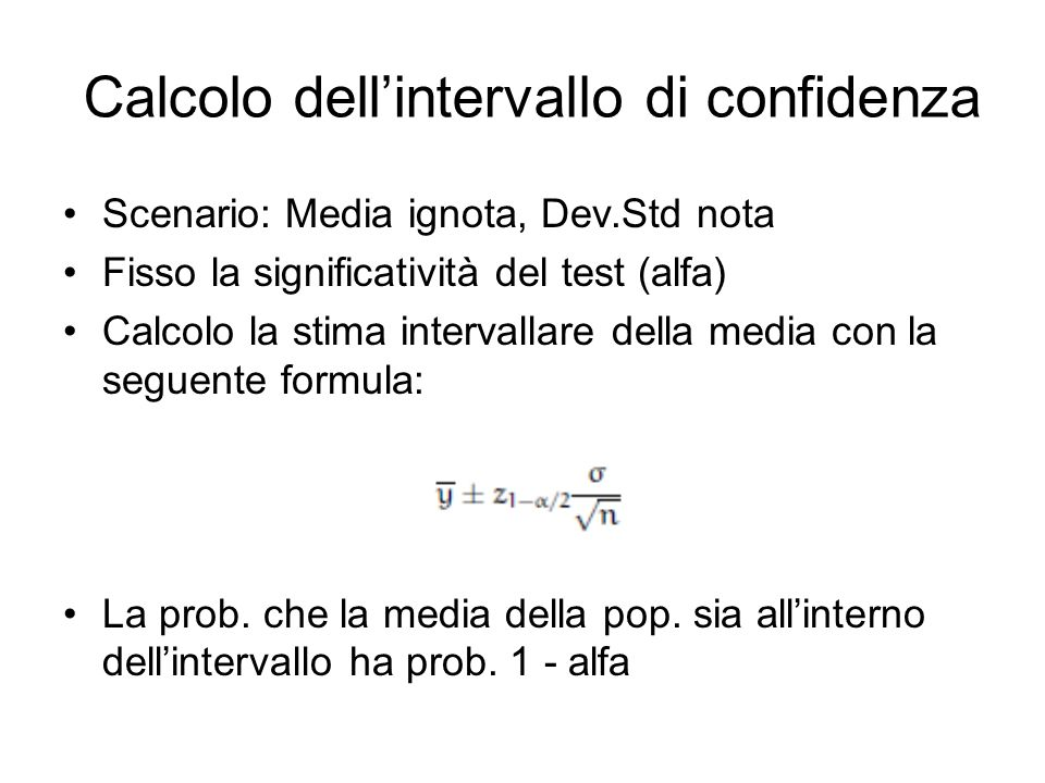 Calcolo dell'intervallo di confidenza