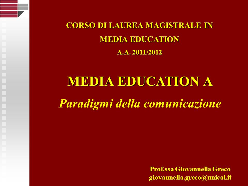 MEDIA EDUCATION A Paradigmi della comunicazione