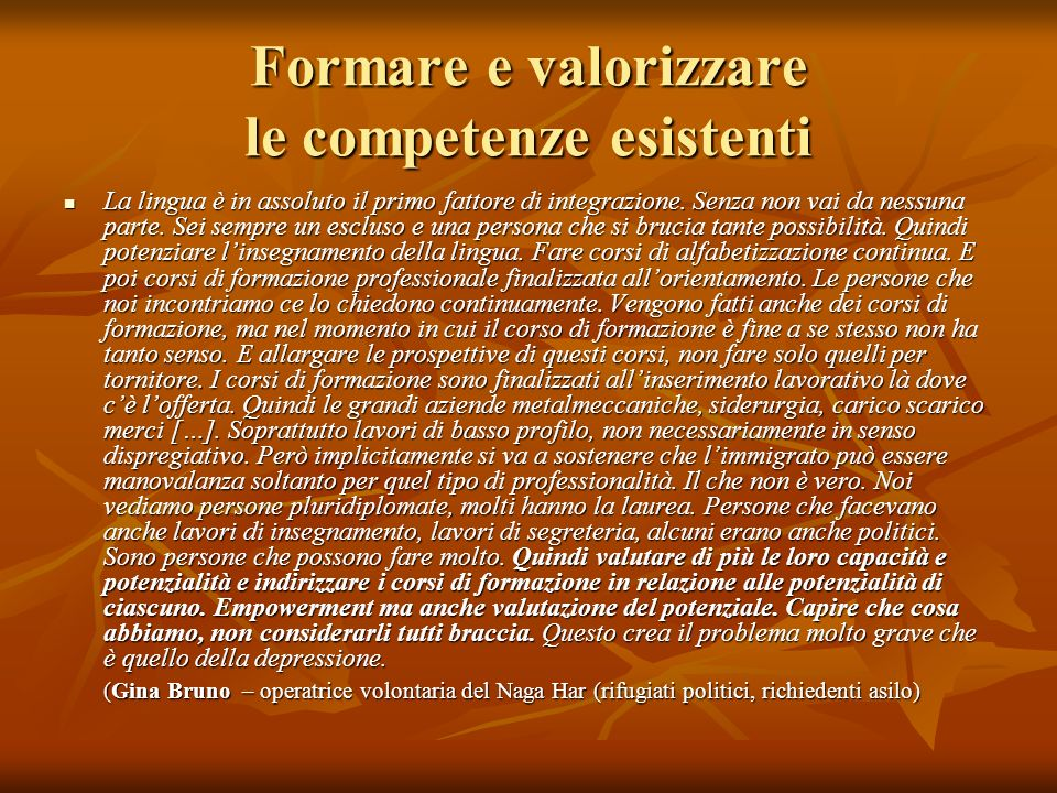 Formare e valorizzare le competenze esistenti