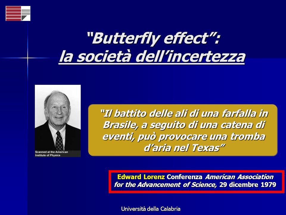 Butterfly effect : la società dell'incertezza