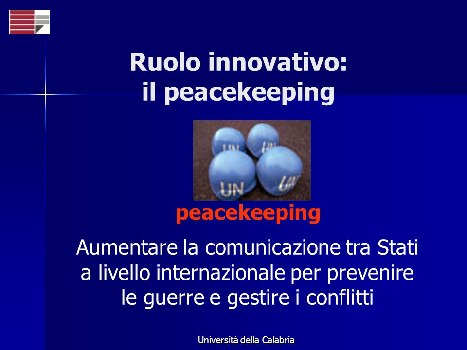 Ruolo innovativo: il peacekeeping
