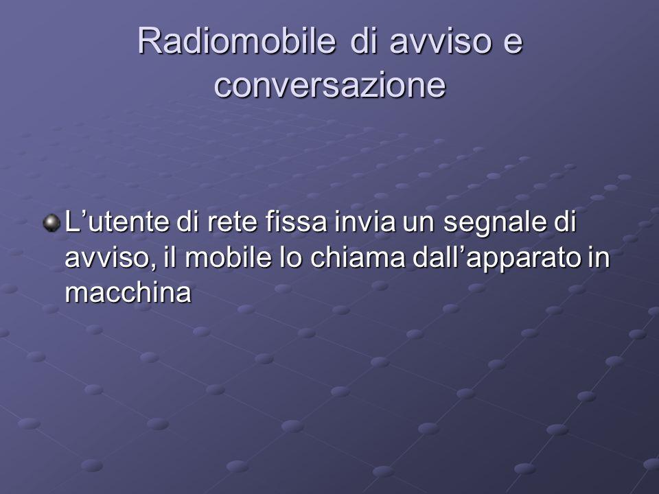 Radiomobile di avviso e conversazione